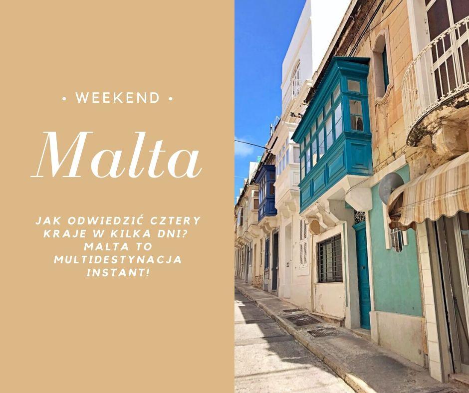 Malta na weekend - przepis na zwiedzenie 4 krajów w kilka dni
